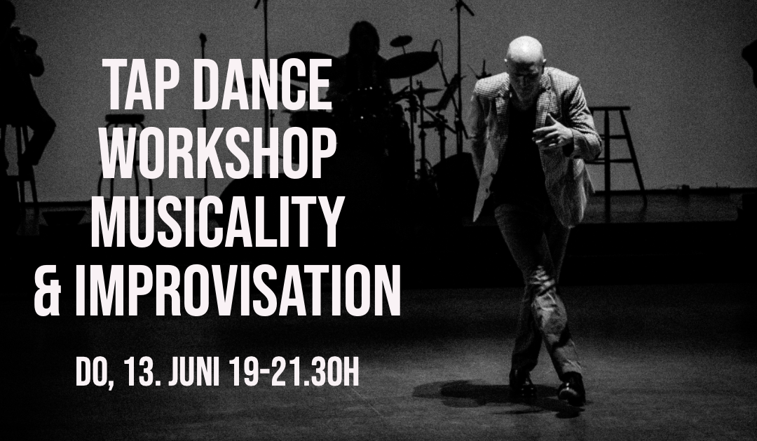 13.06. TAP DANCE WORKSHOP